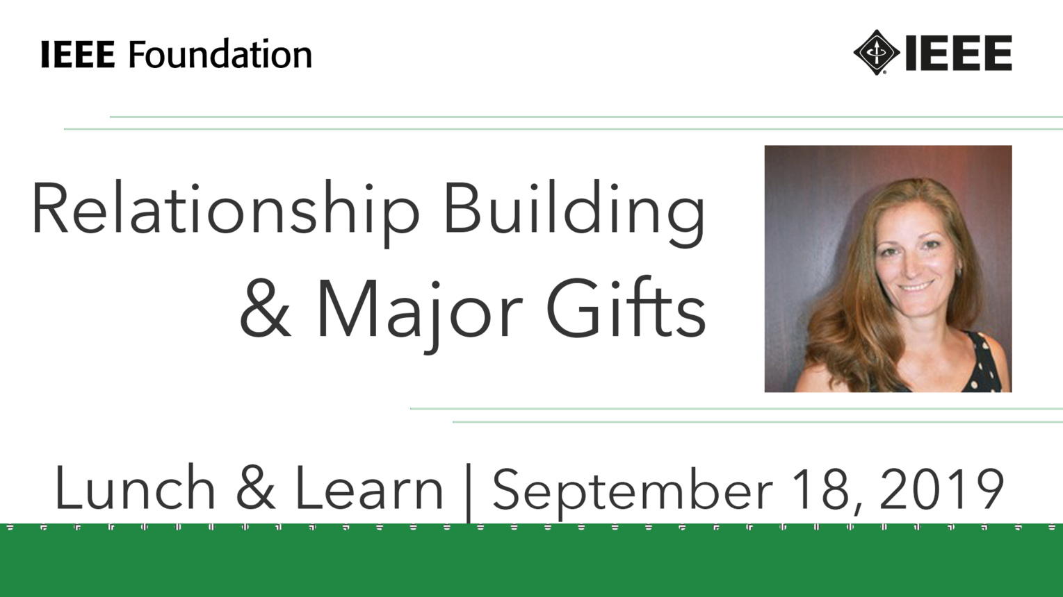 Relationship Building & Major Gifts: IEEE Foundation Development Education Strategies Series, Part 3 of 4