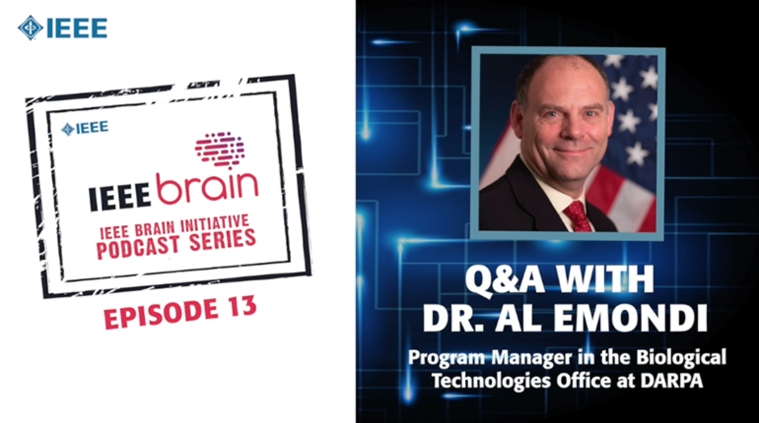 Q&A with Dr. Al Emondi: IEEE Brain Podcast, Episode 13
