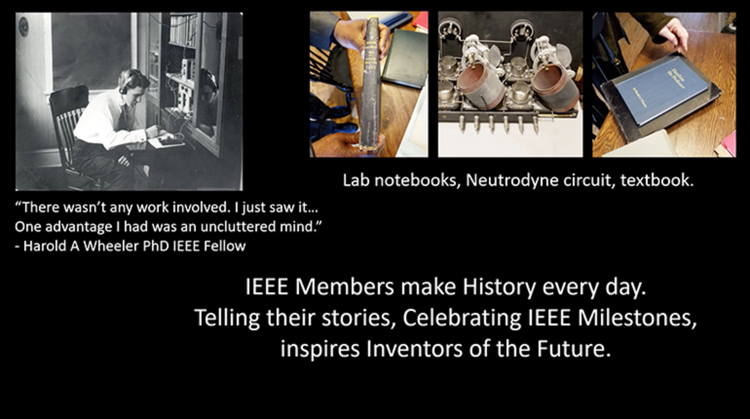 Neutrodyne Circuit: IEEE Day Future Milestone
