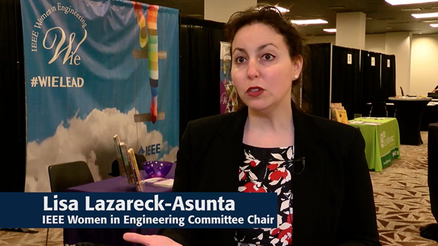A Message from IEEE WIE Chair, Dr. Lisa Lazareck-Asunta