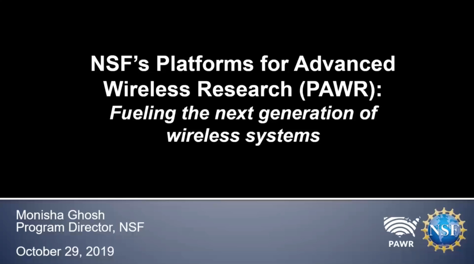 NSF's Platforms for Advanced Wireless Research (PAWR) - IEEE Future Networks Webinar