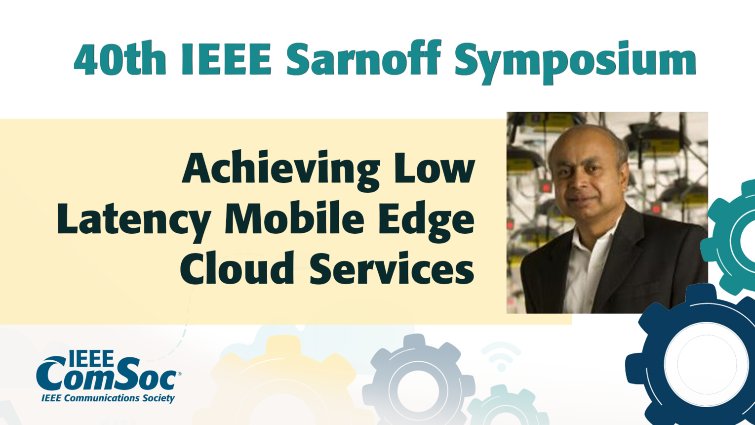 Achieving Low Latency Mobile Edge Cloud Services - Dipankar Raychaudhuri - IEEE Sarnoff Symposium, 2019