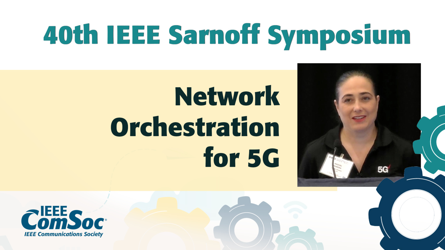 Network Orchestration for 5G - Raquel Morera - IEEE Sarnoff Symposium, 2019