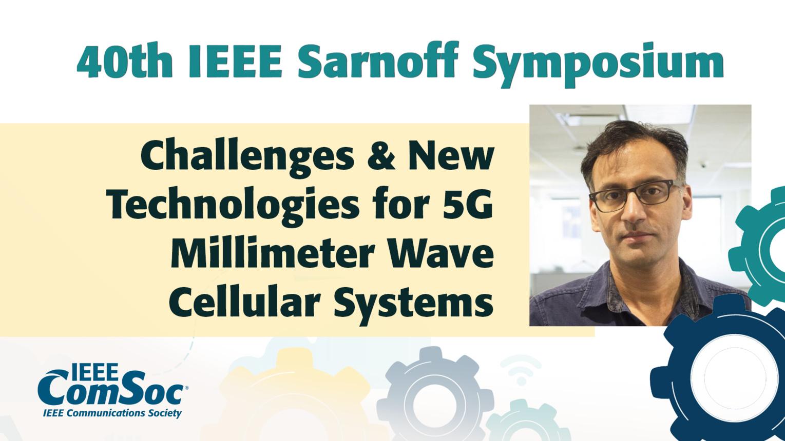 5G Millimeter Wave Cellular Systems - Sundeep Rangan - IEEE Sarnoff Symposium, 2019