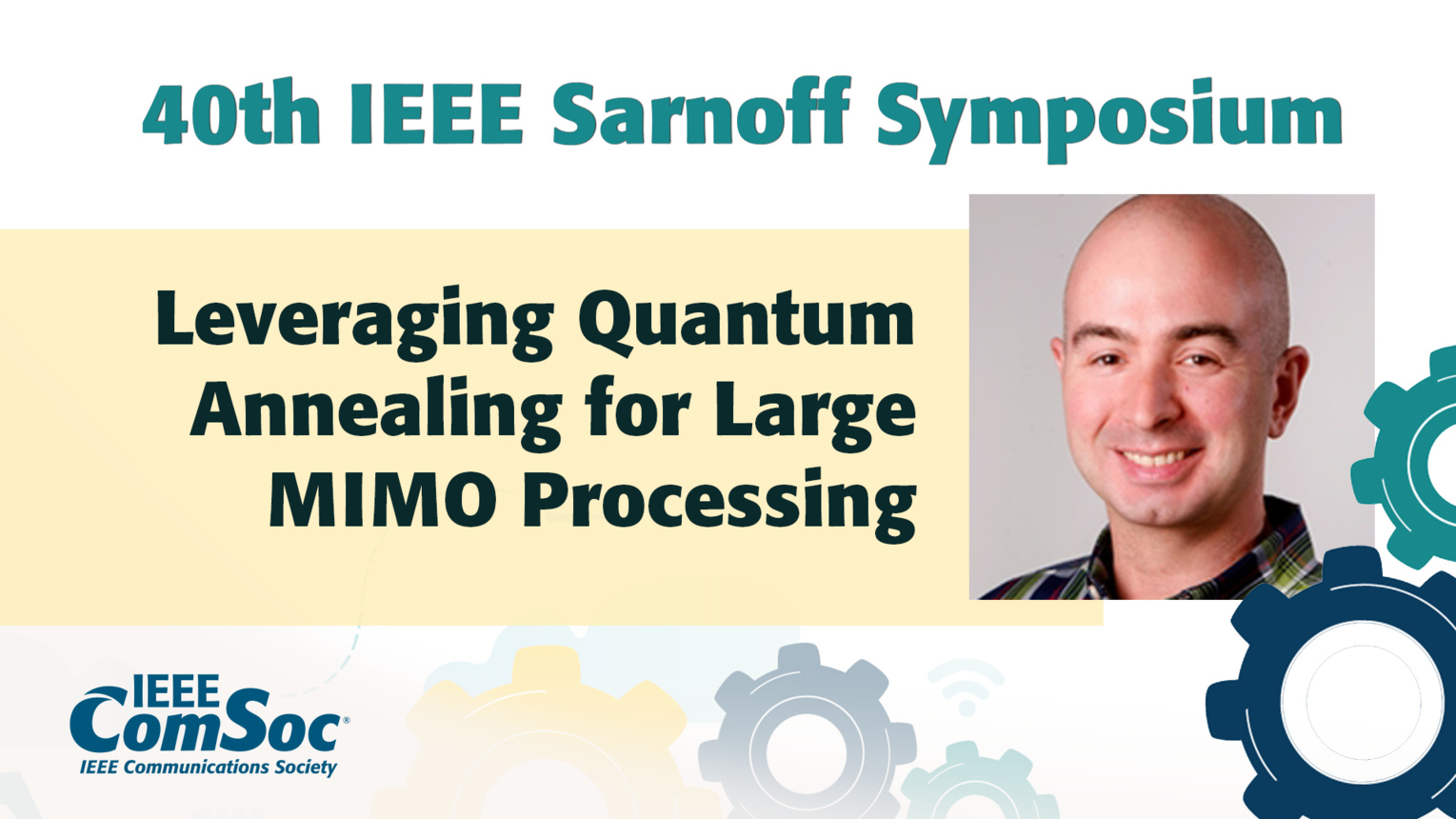 Leveraging Quantum Annealing for Large MIMO Processing - Kyle Jamieson - IEEE Sarnoff Symposium, 2019