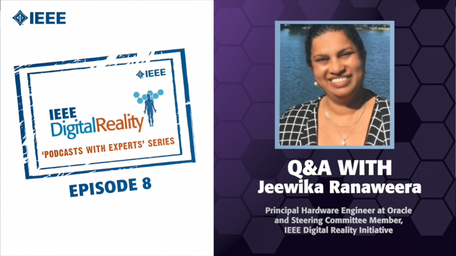 Q&A with Jeewika Ranaweera: IEEE Digital Reality Podcast, Episode 8