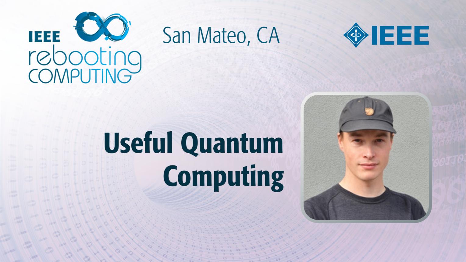 Useful Quantum Computing - Pete Shadbolt - ICRC San Mateo, 2019