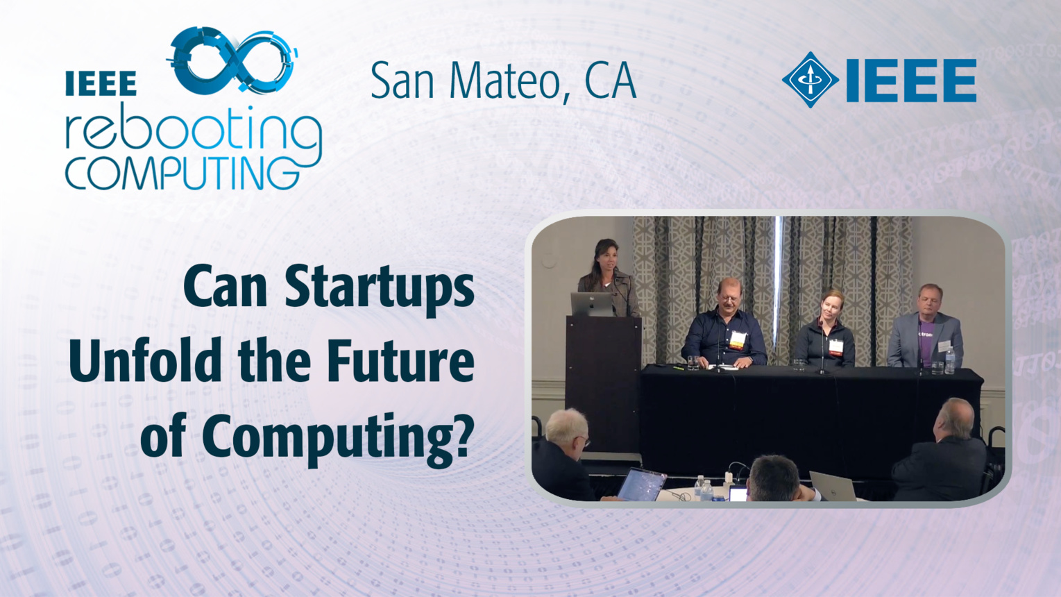 Can Startups Unfold the Future of Computing? - Startup Panel - ICRC San Mateo, 2019
