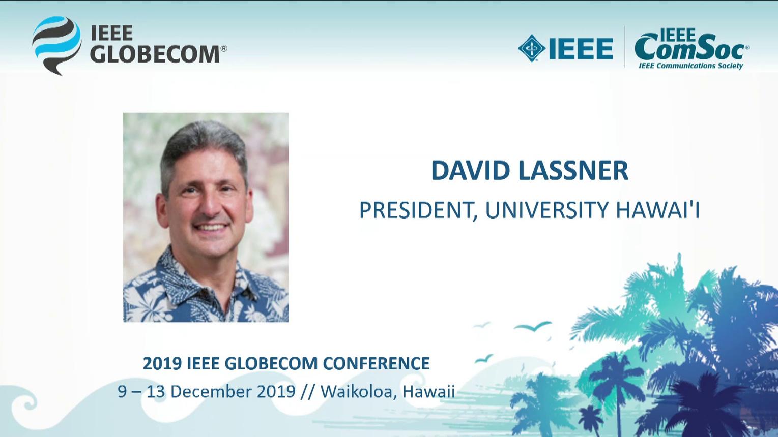 Globecom 2019: David Lassner Keynote