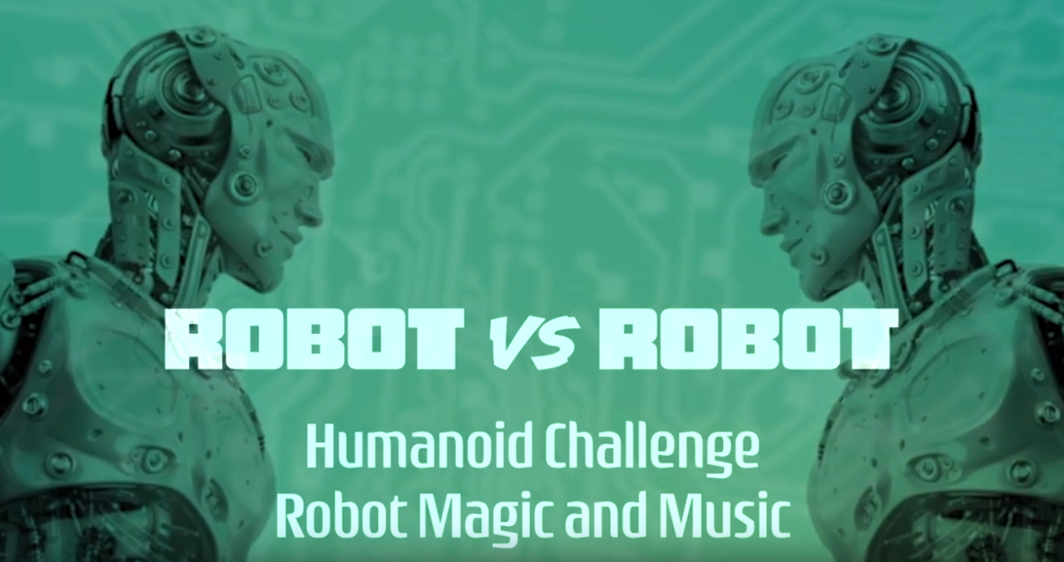IROS TV 2019- Robot vs. Robot- Humanoid Challenge: Robot Magic and Music