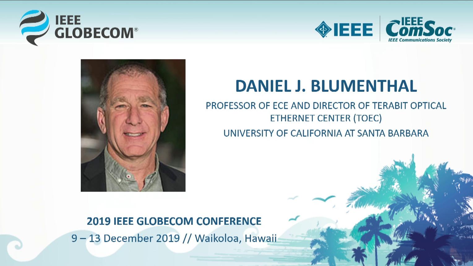 Globecom 2019: Daniel Blumenthal Keynote