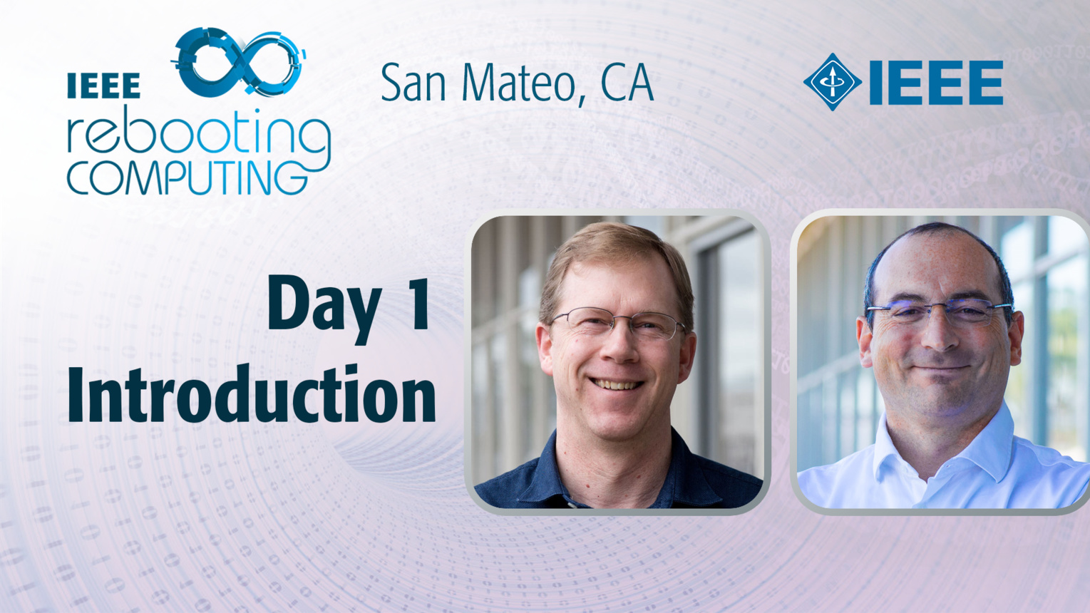 Day 1 Introduction - Cullen Bash & Paolo Faraboschi - ICRC San Mateo, 2019