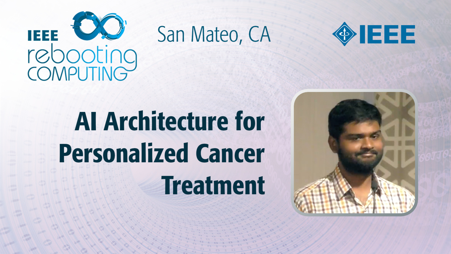 Reconfigurable Probabilistic AI Architecture for Personalized Cancer Treatment - Sourabh Kulkarni - ICRC San Mateo, 2019