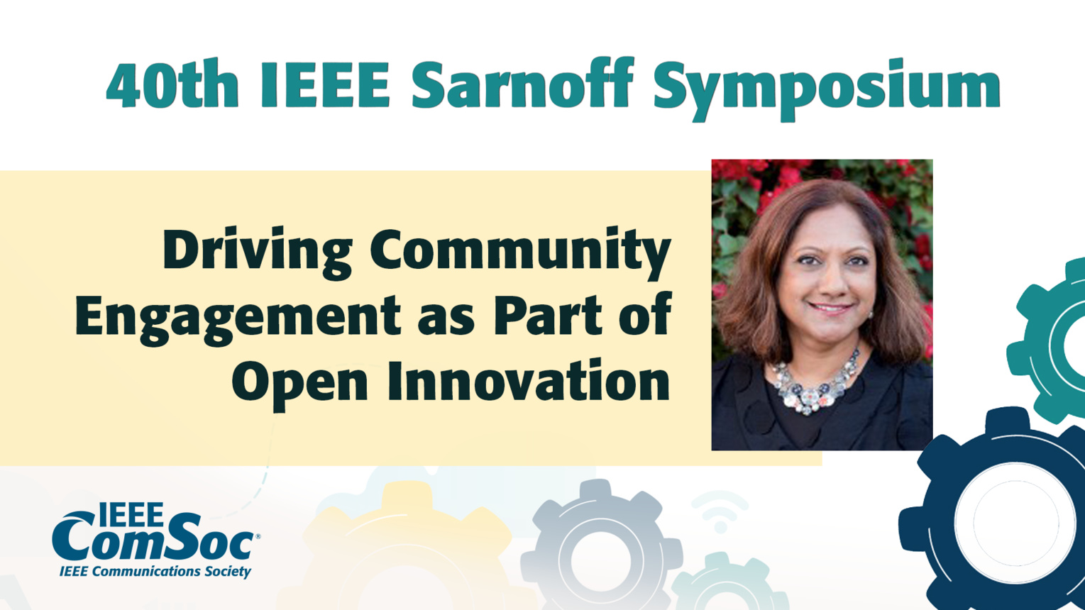 Driving Community Engagement as Part of Open Innovation - Nithya Ruff - IEEE Sarnoff Symposium, 2019