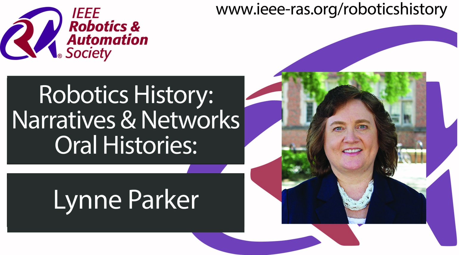 Robotics History: Narratives and Networks Oral Histories: Lynne Parker