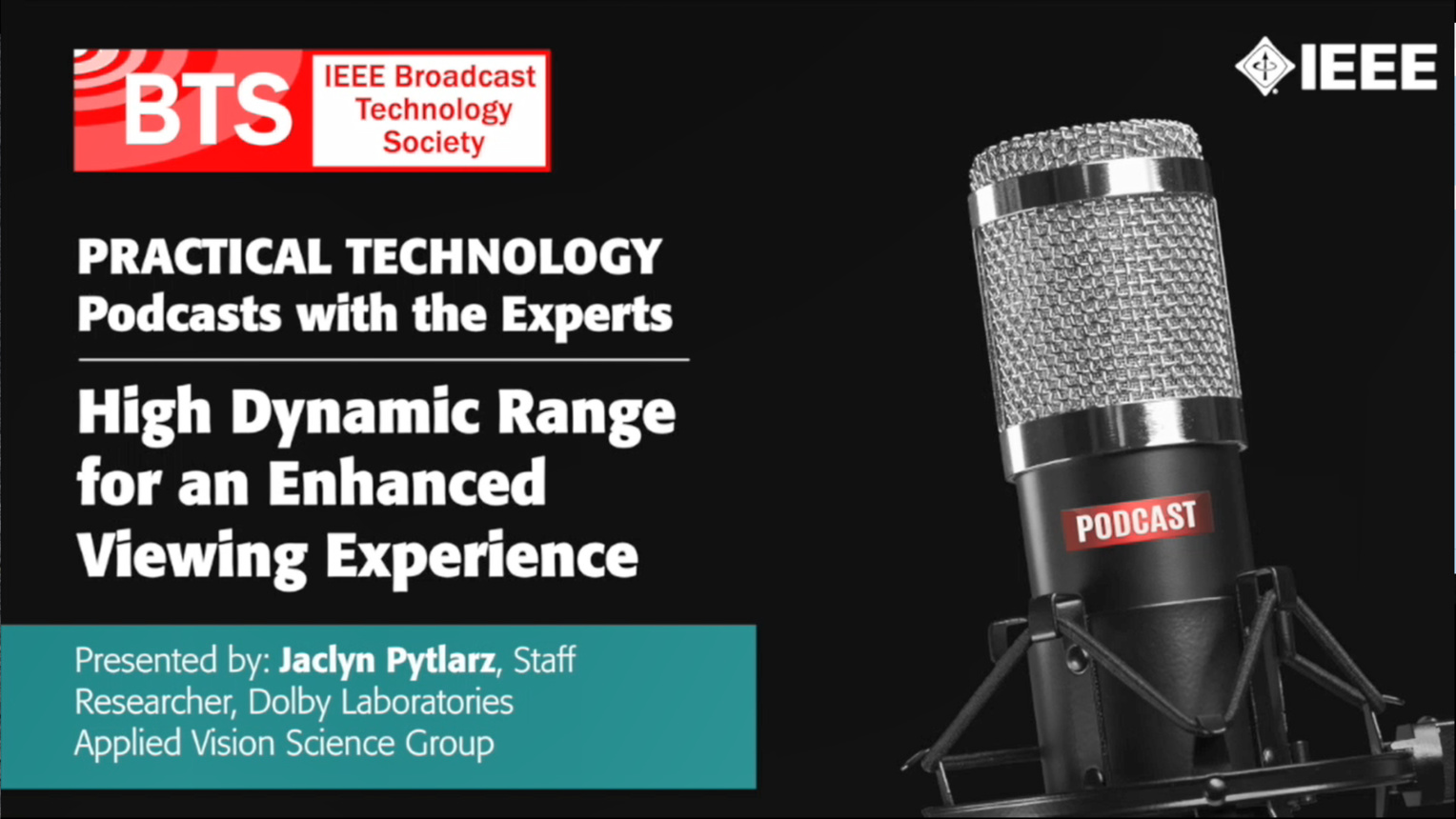 Q&A with Jacyln Pytlarz: IEEE BTS Podcasts, Episode 1