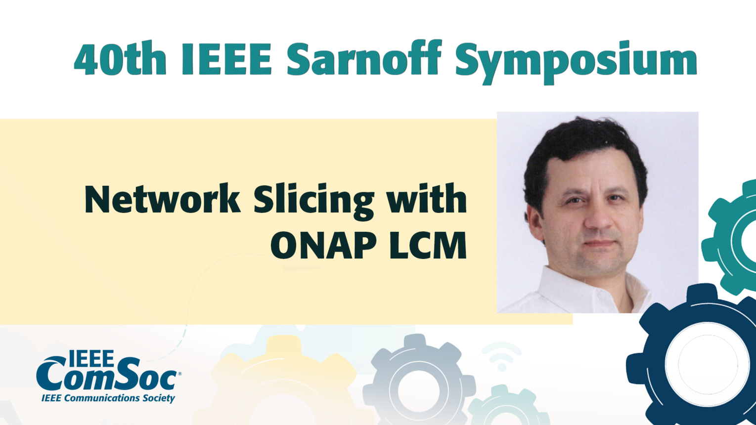 Network Slicing with ONAP LCM - Cagatay Buyukkoc - IEEE Sarnoff Symposium, 2019