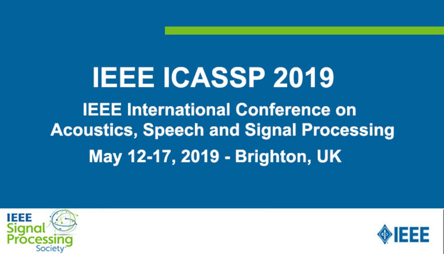 ICASSP 2019 Opening Ceremony: Ali H. Sayed