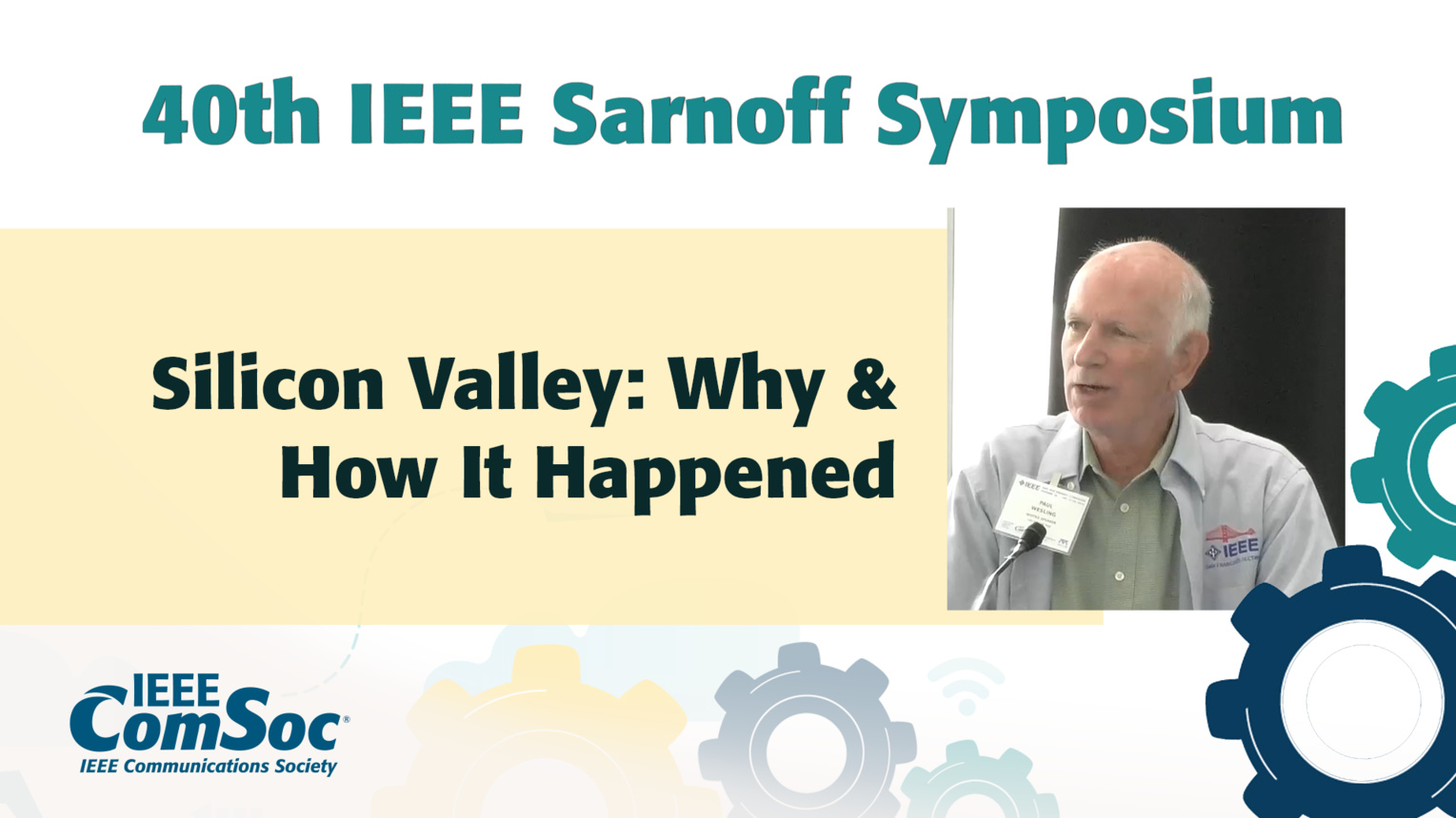 Origins of Silicon Valley - Paul Wesling - IEEE Sarnoff Symposium, 2019