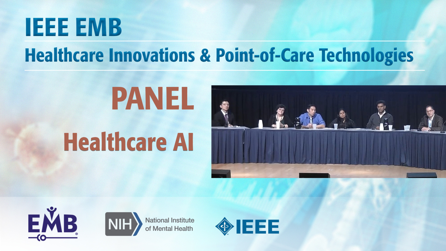 Panel: Healthcare AI for the Clinical Environment - IEEE EMBS at NIH, 2019