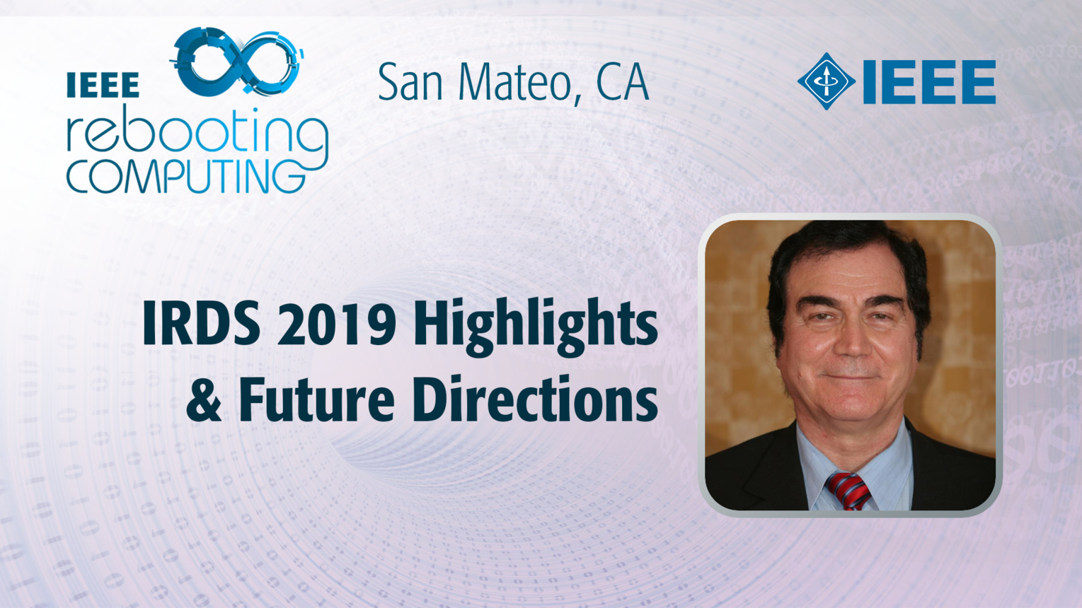 IRDS Highlights & Future Directions - Paolo Gargini - ICRC San Mateo, 2019