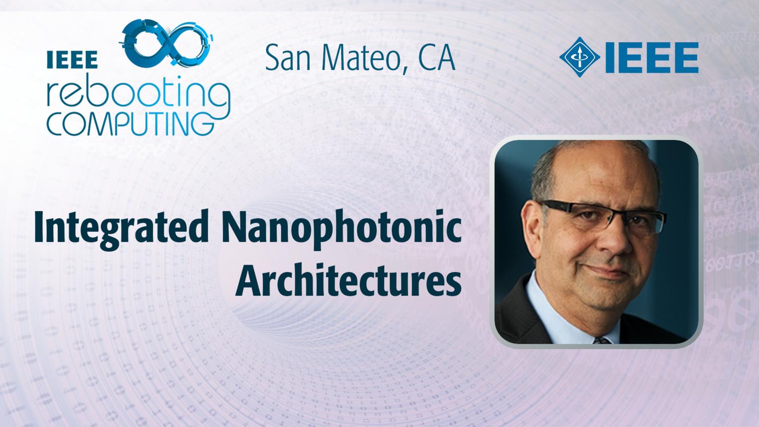 Integrated Nanophotonic Architectures - Tarek El Ghazawi - ICRC San Mateo, 2019