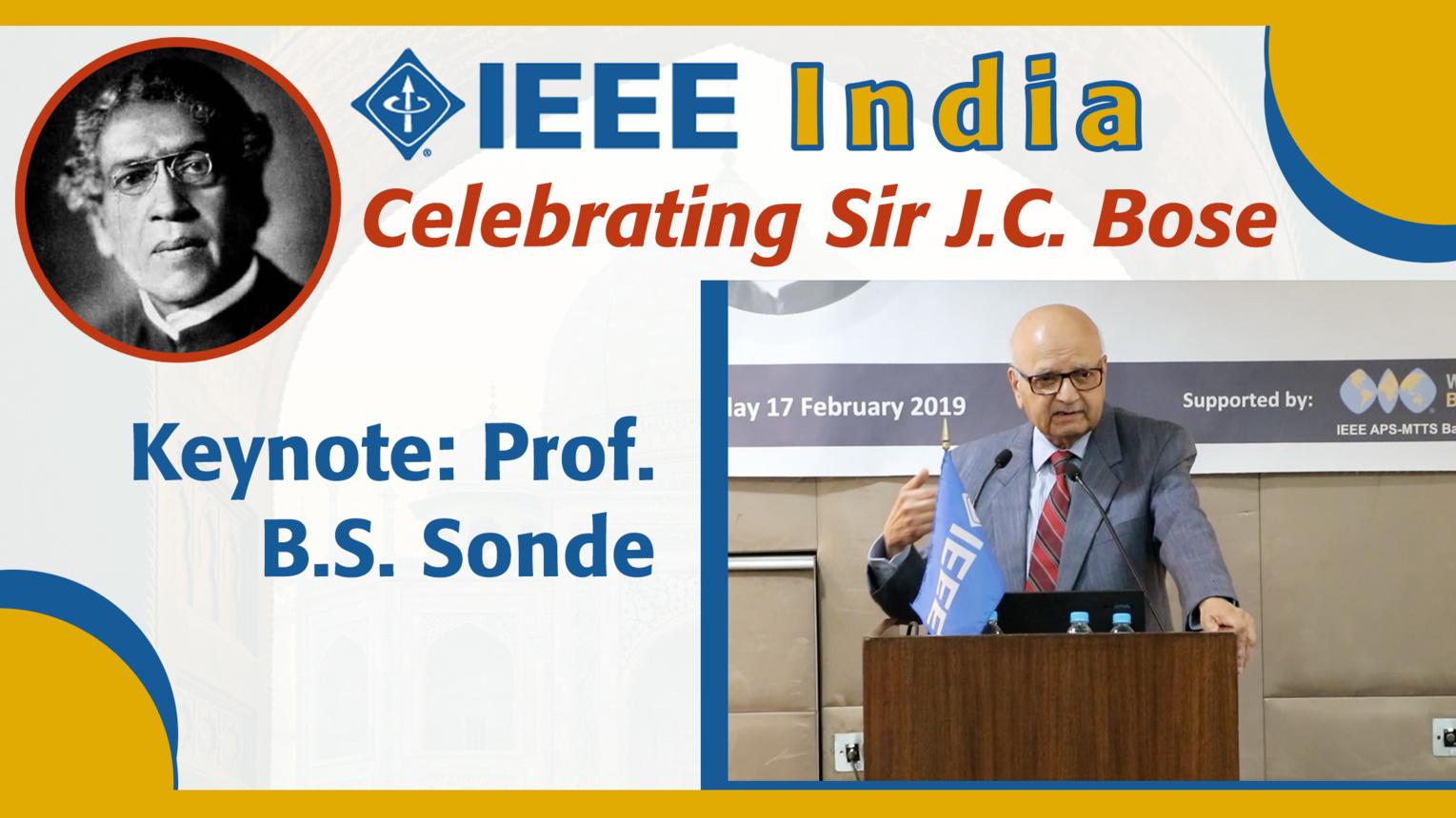 Keynote: Prof. B.S. Sonde - Celebrating Sir Jagadish Chandra Bose - IEEE India