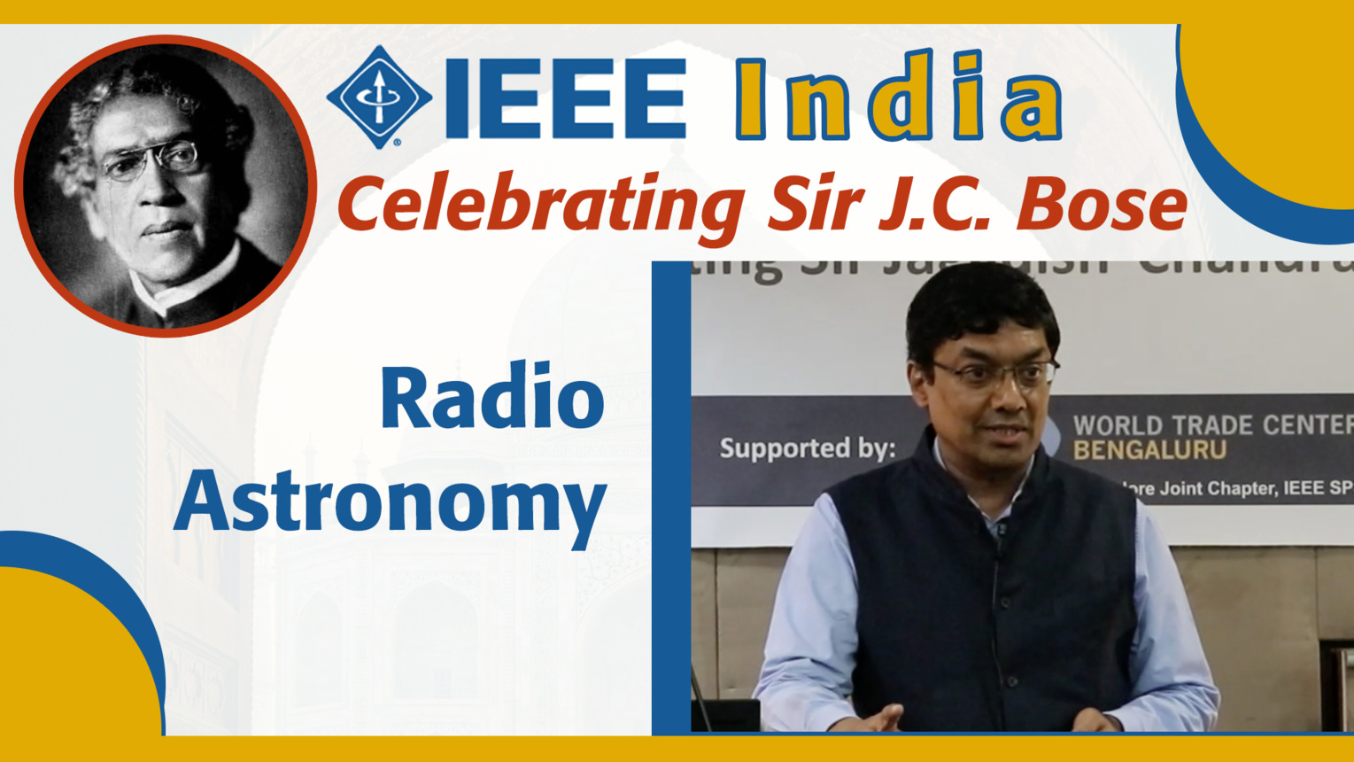 Radio Astronomy: The Impact of Bose's Invention - Yashwant Gupta - IEEE India