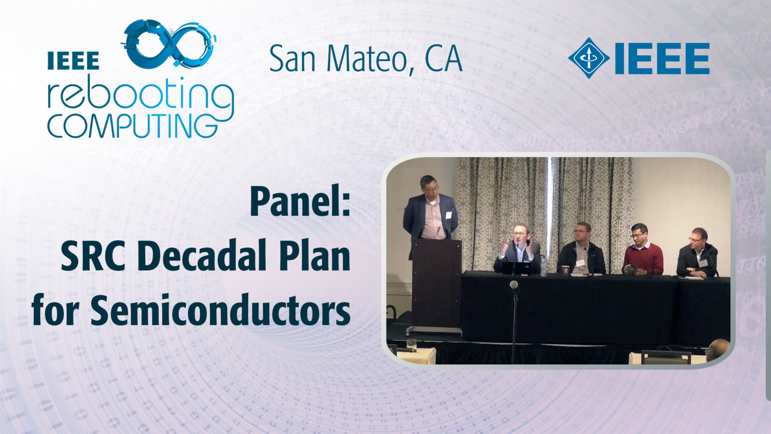 Panel: SRC Decadal Plan for Semiconductors - ICRC San Mateo, 2019