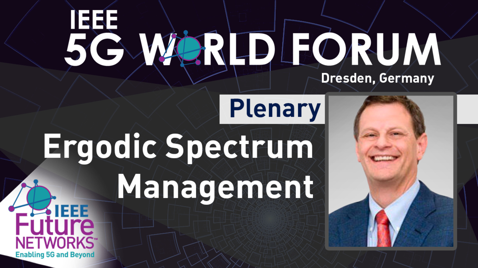 Ergodic Spectrum Management - Keynote John Cioffi - 5G World Forum Dresden, 2019