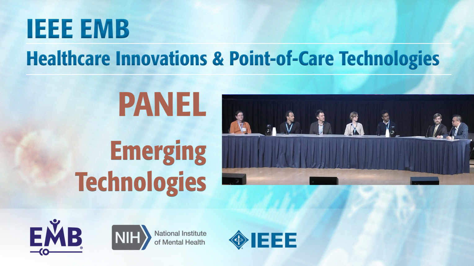 Panel: Emerging Technologies for Health & Wellness Across the Lifespan - IEEE EMBS at NIH, 2019