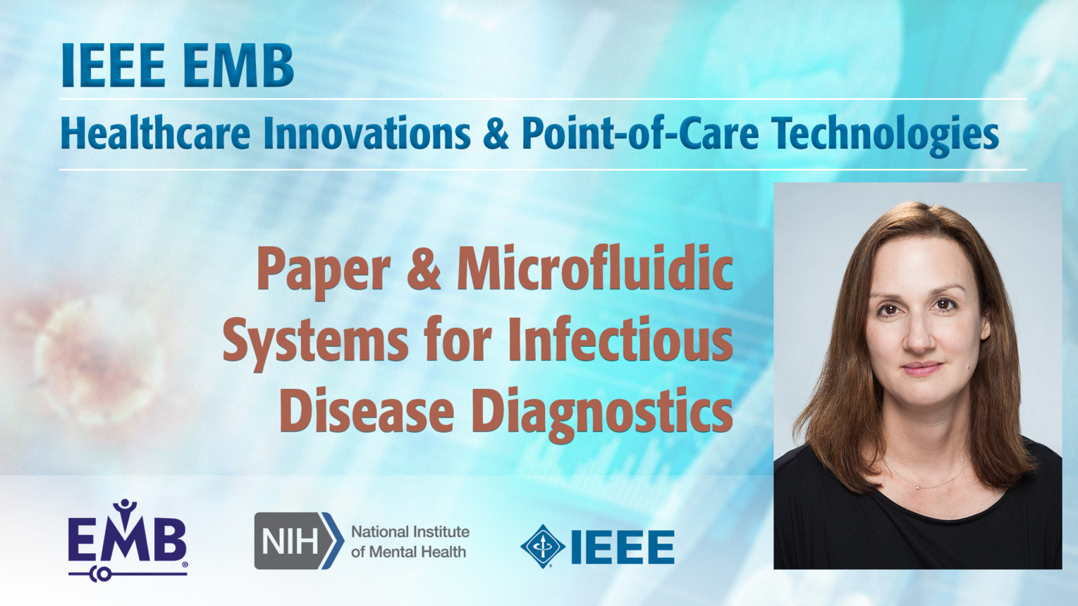 Paper & Microfluidic Systems for Infectious Disease Diagnostics - Catherine Klapperich - IEEE EMBS at NIH, 2019