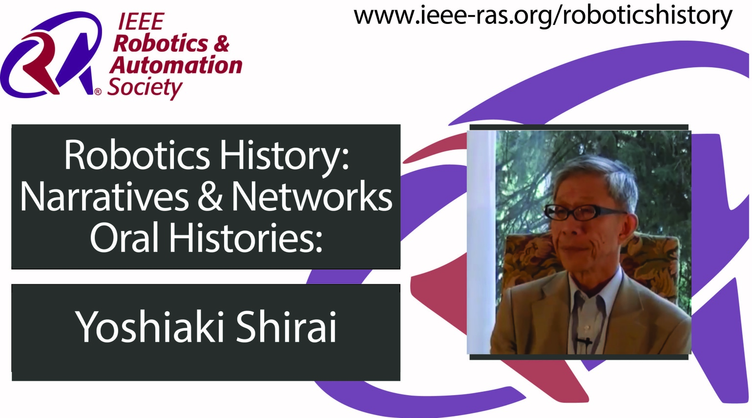 Robotics History: Narratives and Networks Oral Histories: Yoshiaki Shirai