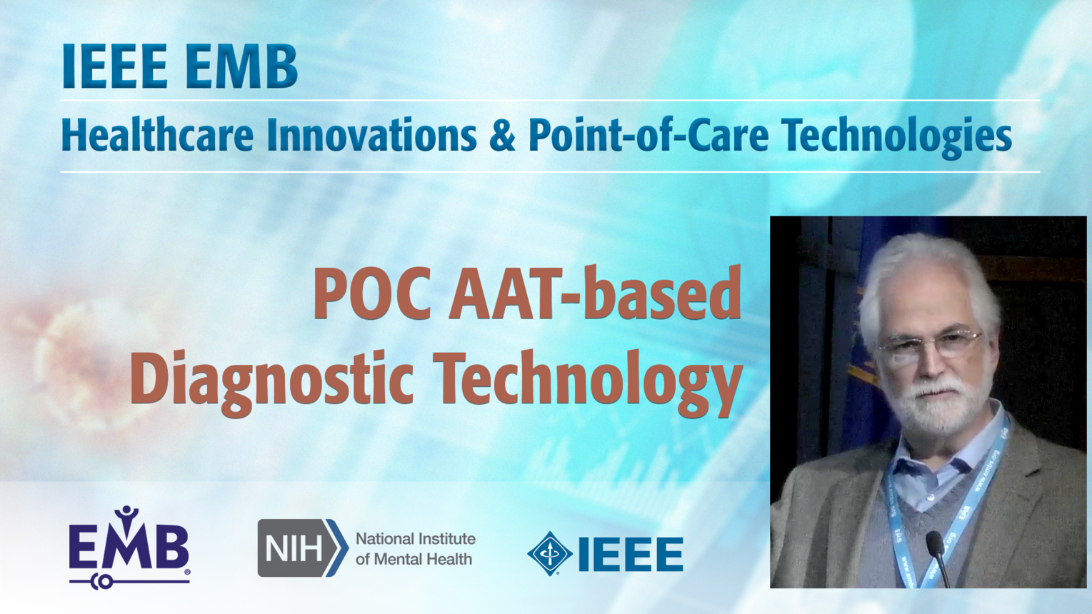 POC AAT-based Diagnostic Technology -  Paul Yager - IEEE EMBS at NIH, 2019