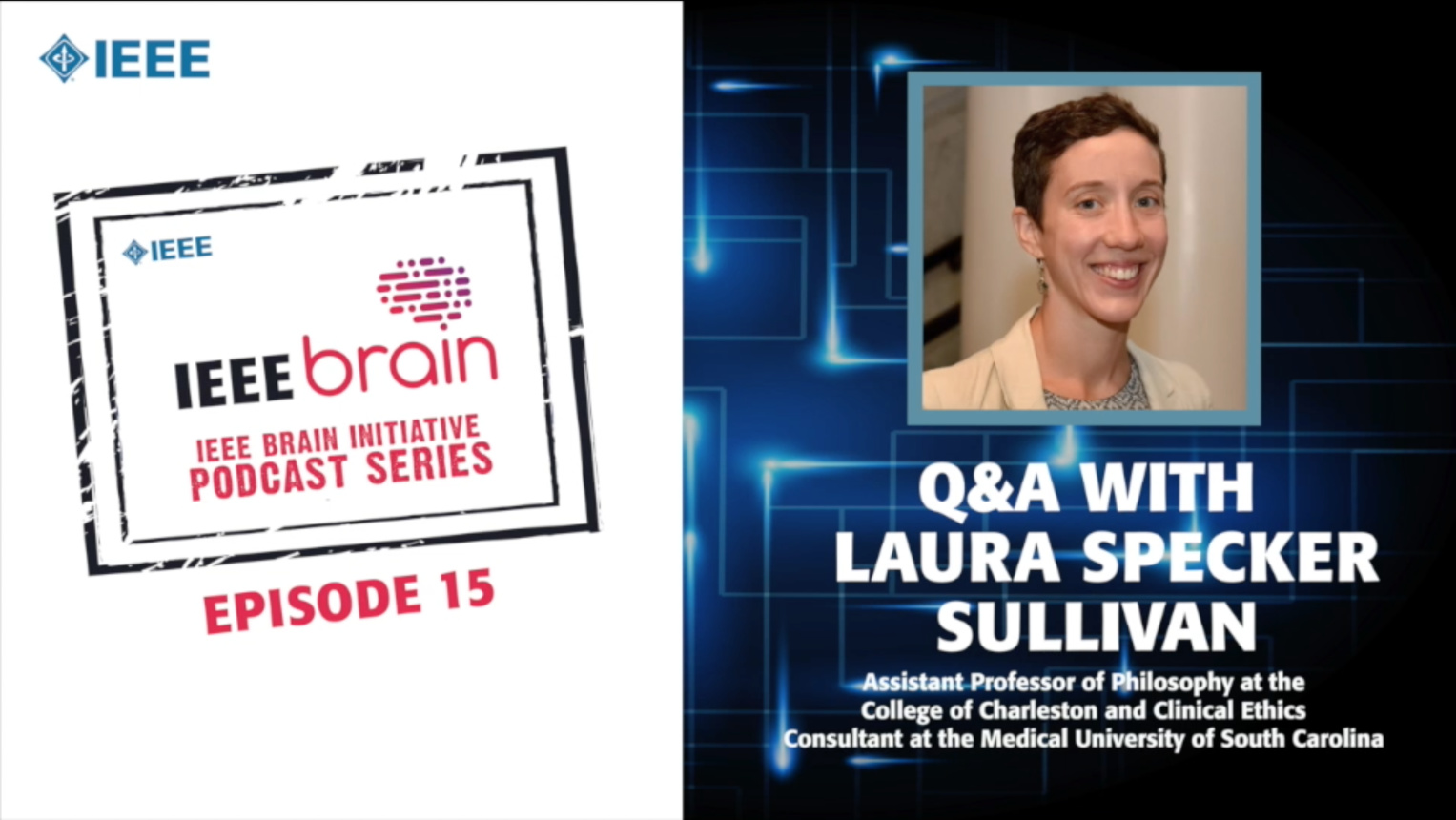 Q&A with Laura Specker Sullivan: IEEE Brain Podcast, Episode 15