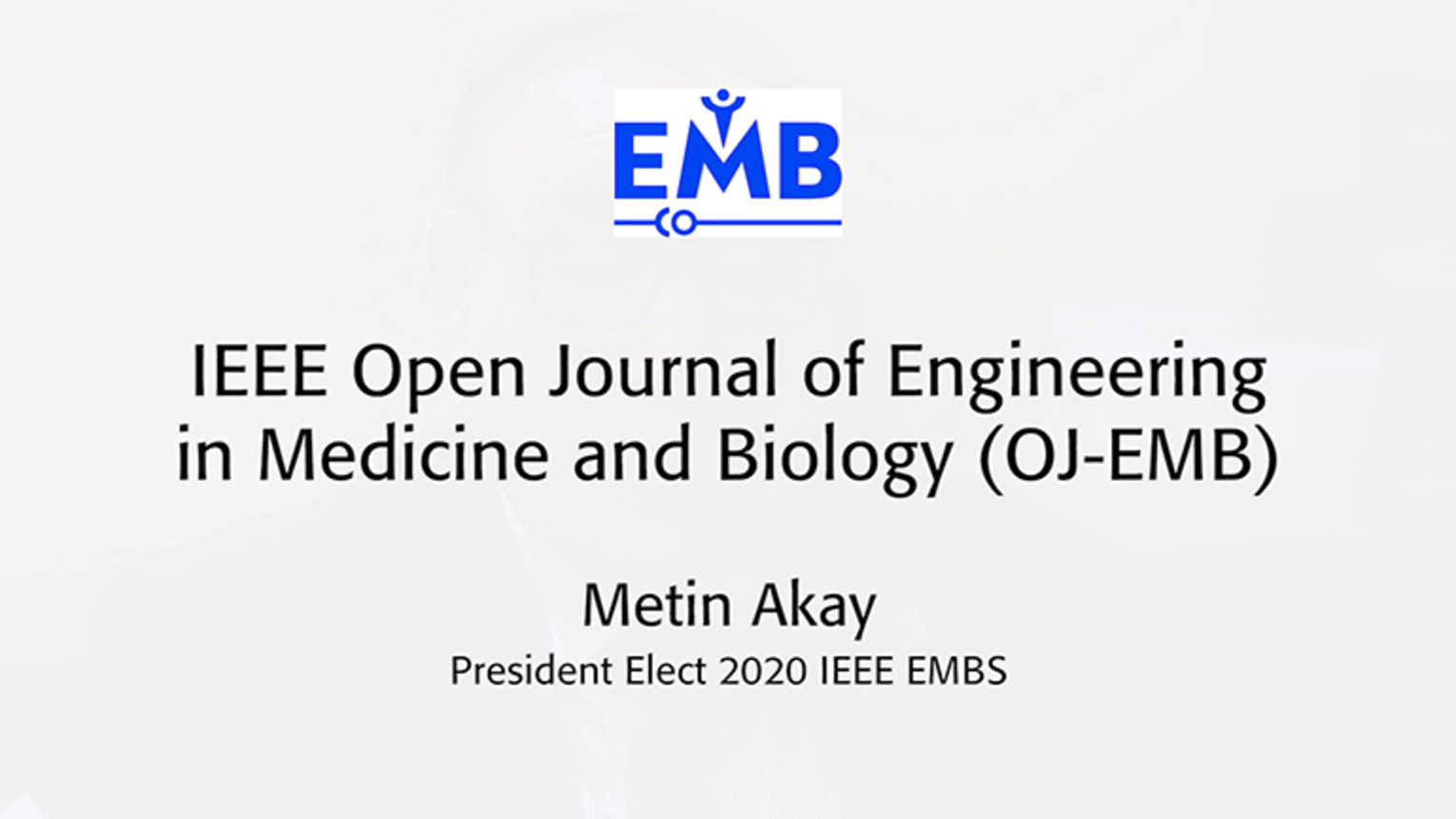 OJ-EMB: Why Open Access-Metin Akay