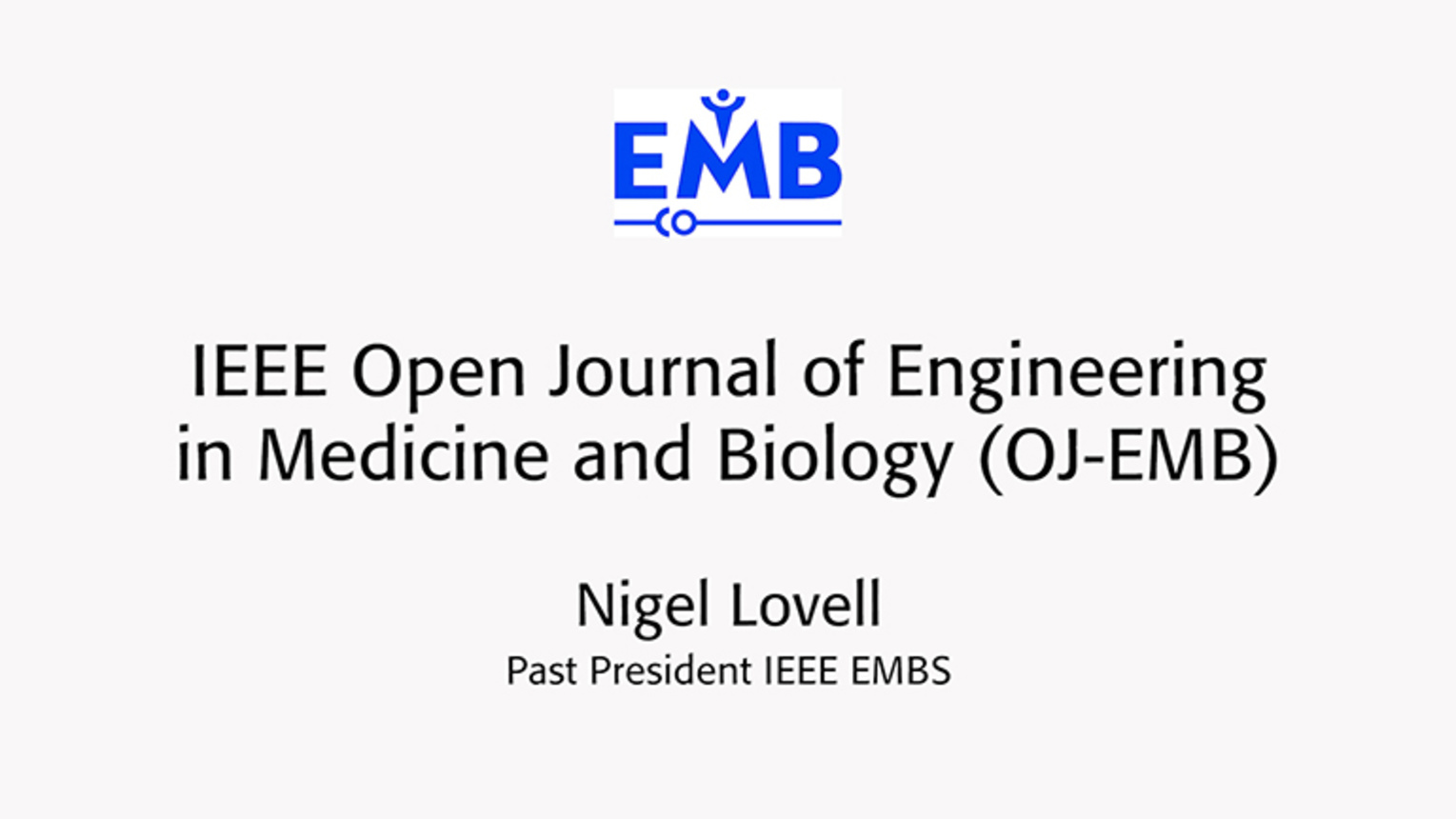OJ-EMB: Rapid, quality publication - Nigel Lovell