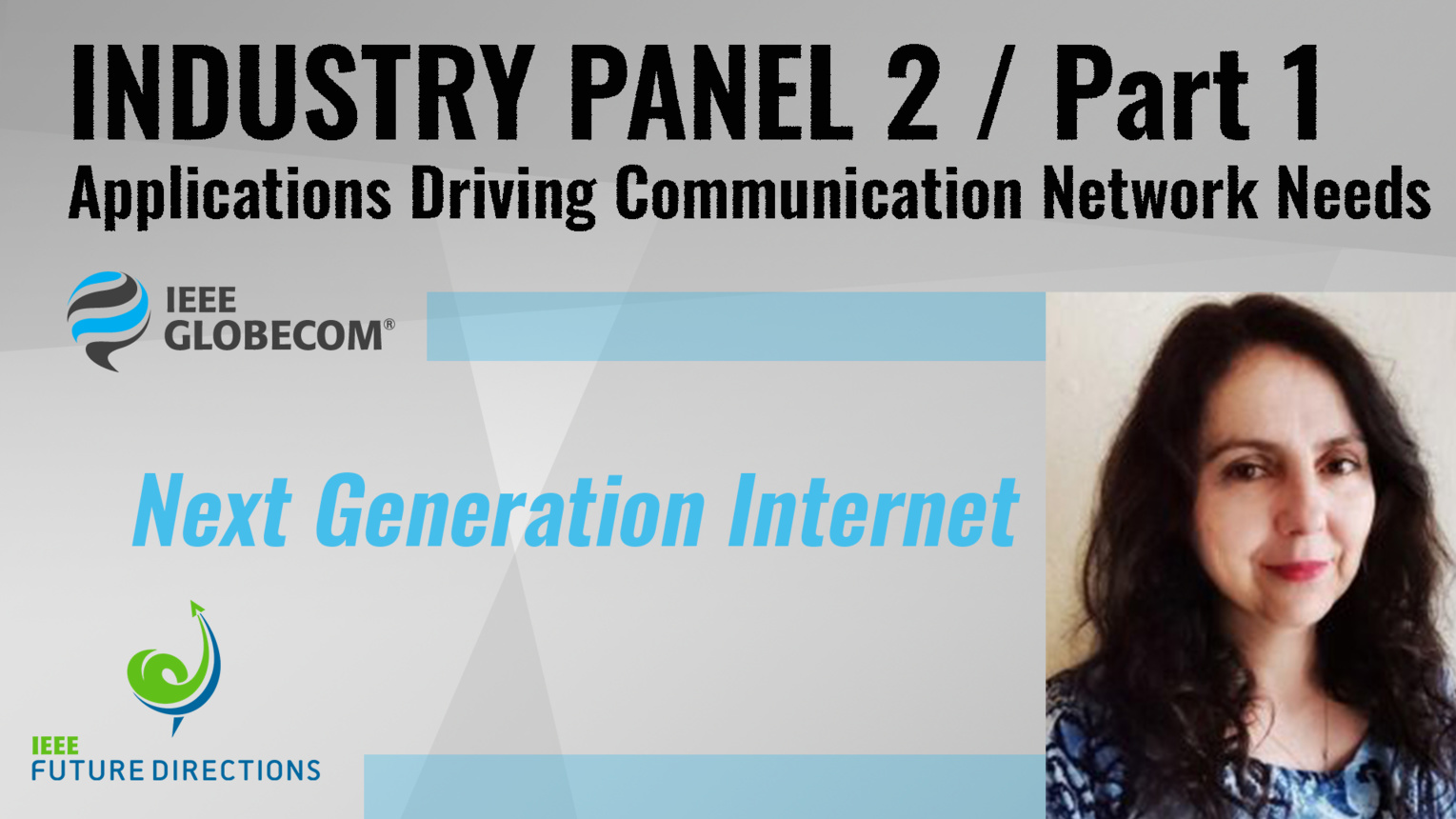 Pt. 1: Next Generation Internet - Yanick Pouffary - Industry Panel 2, IEEE Globecom, 2019