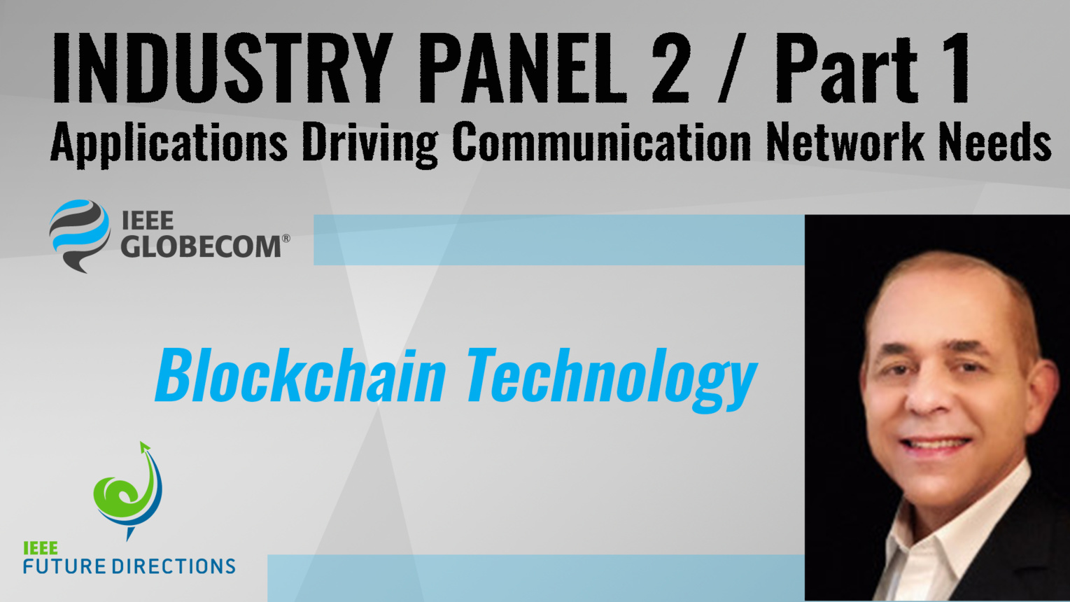 Pt. 1: Blockchain in Telecom - Claudio Lima - Industry Panel 2, IEEE Globecom, 2019