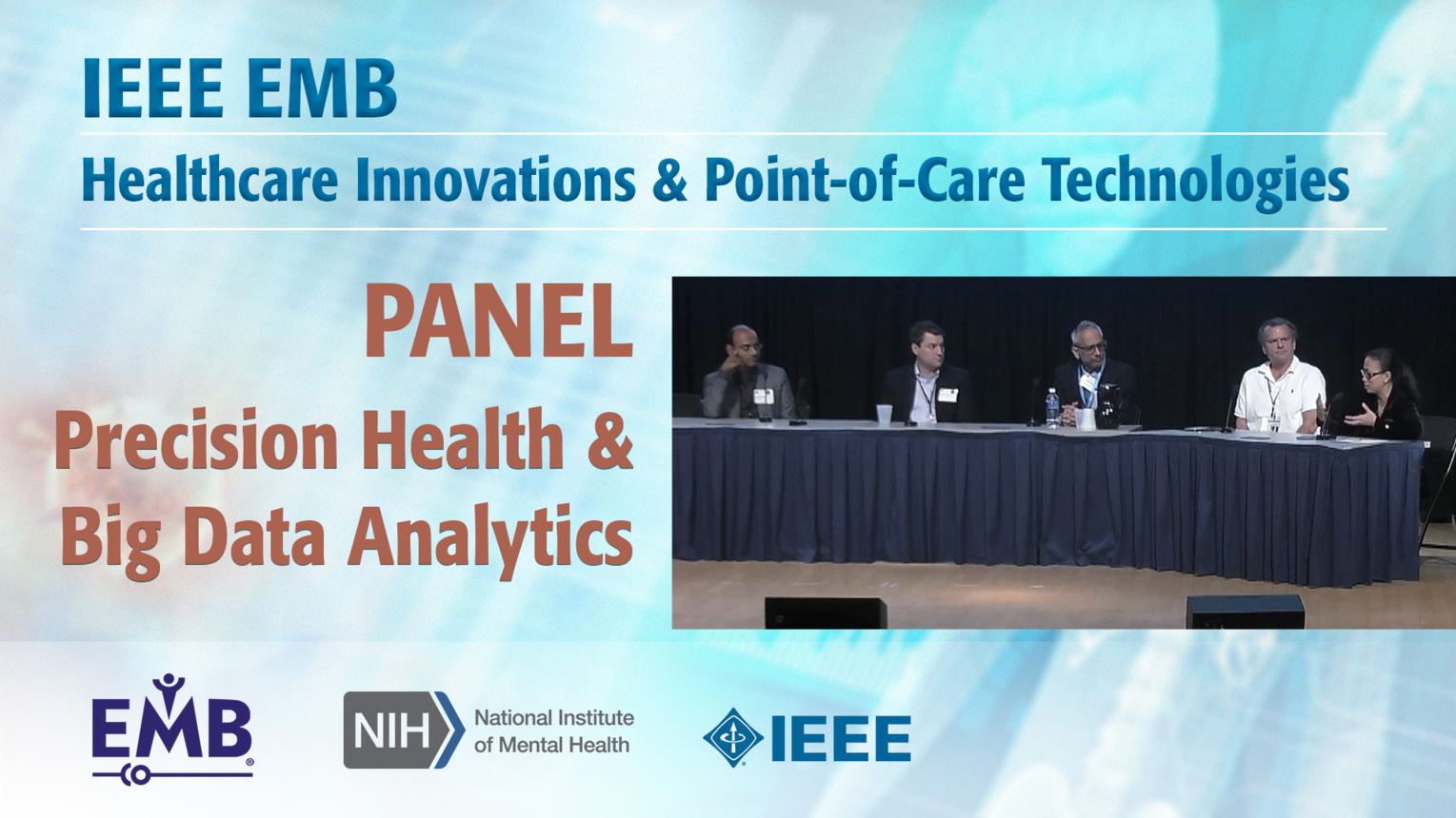 Panel: Precision Health & Big Data Analytics - IEEE EMBS at NIH, 2019