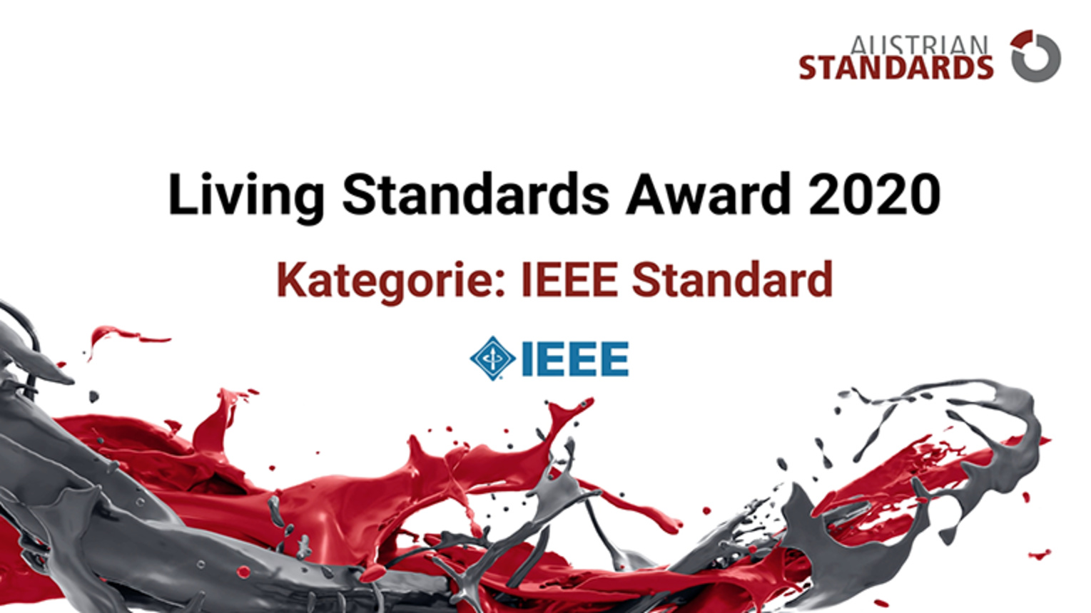 Presentation of the Winner of IEEE Standard. Living Standards Award 2020