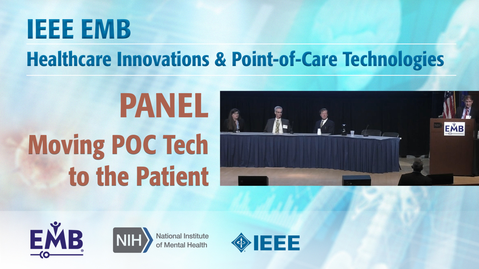Panel: Moving POC Technologies to the Patient - IEEE EMBS at NIH, 2019