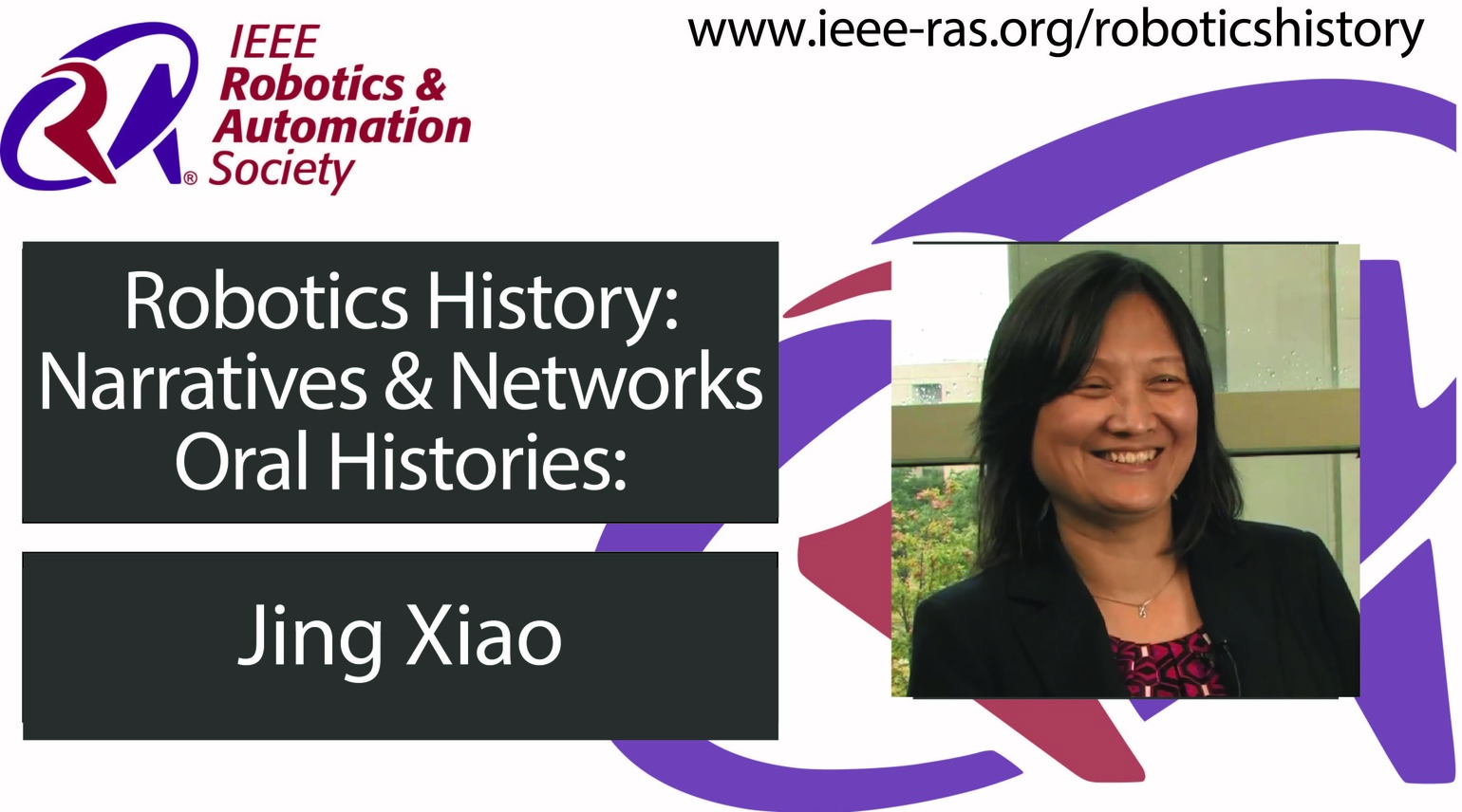 Robotics History: Narratives and Networks Oral Histories: Jing Xiao