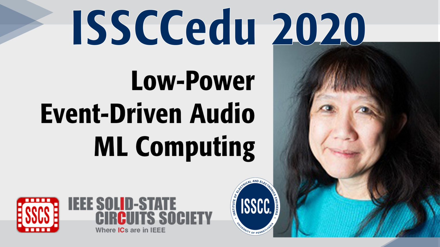 Low-Power Event-Driven Audio ML Computing Technology - Shih-Chii Liu - ISSCCedu 2020