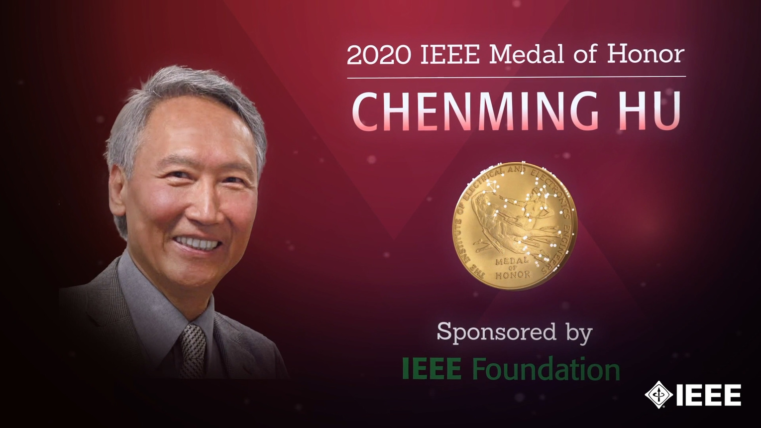 Honors 2020: Chenming Hu Wins the IEEE Medal of Honor