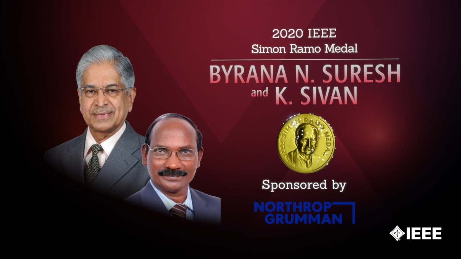 Honors 2020: Byrana N. Suresh & K. Sivan Win the IEEE Simon Ramo Medal