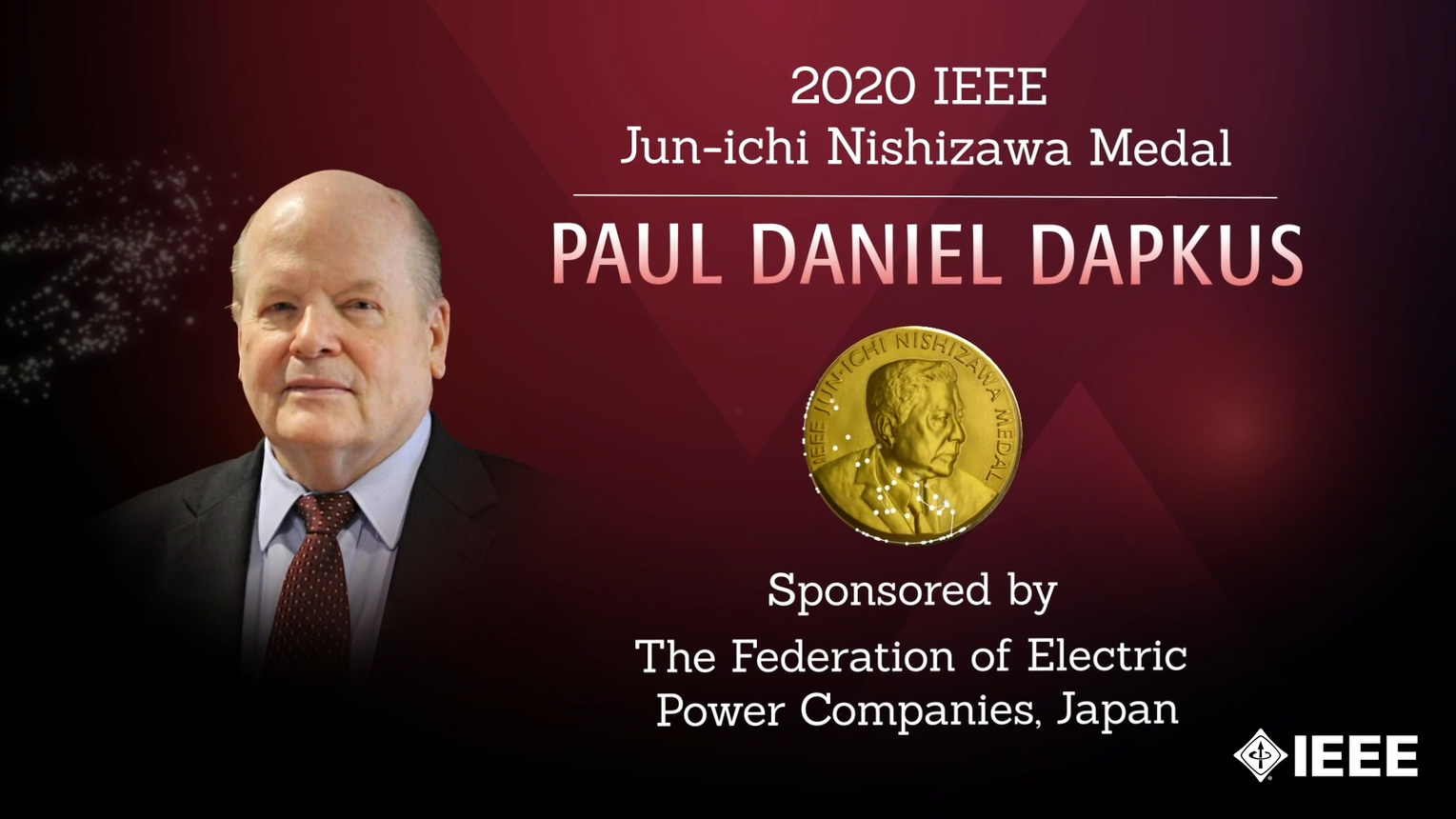 Honors 2020: Paul Daniel Dapkus Wins the Jun-ichi Nishizawa Medal