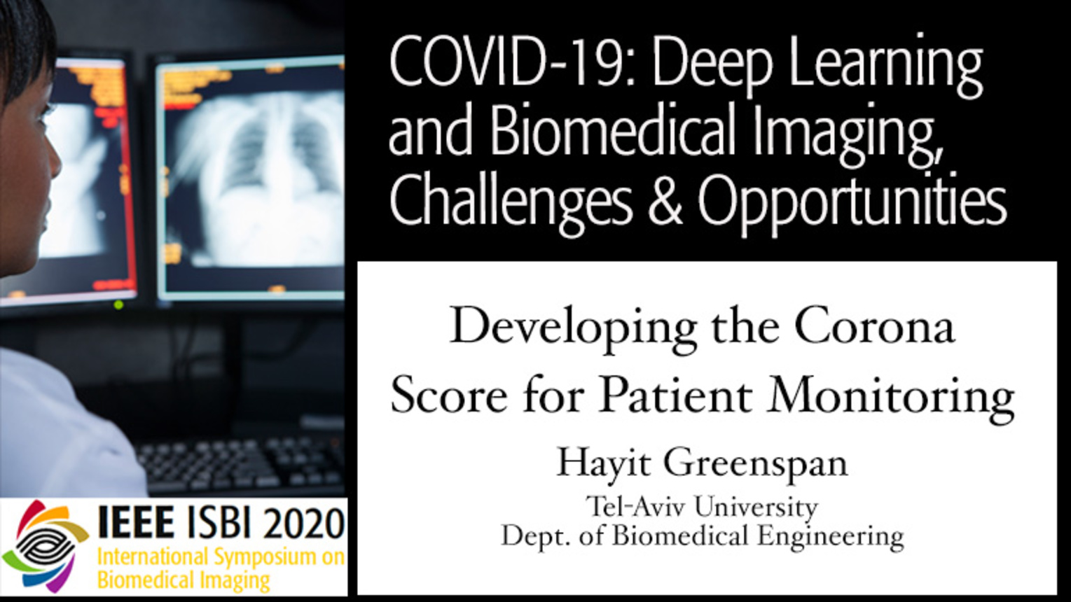 Hayit Greenspan - COVID-19, Deep Learning and Biomedical Imaging Panel