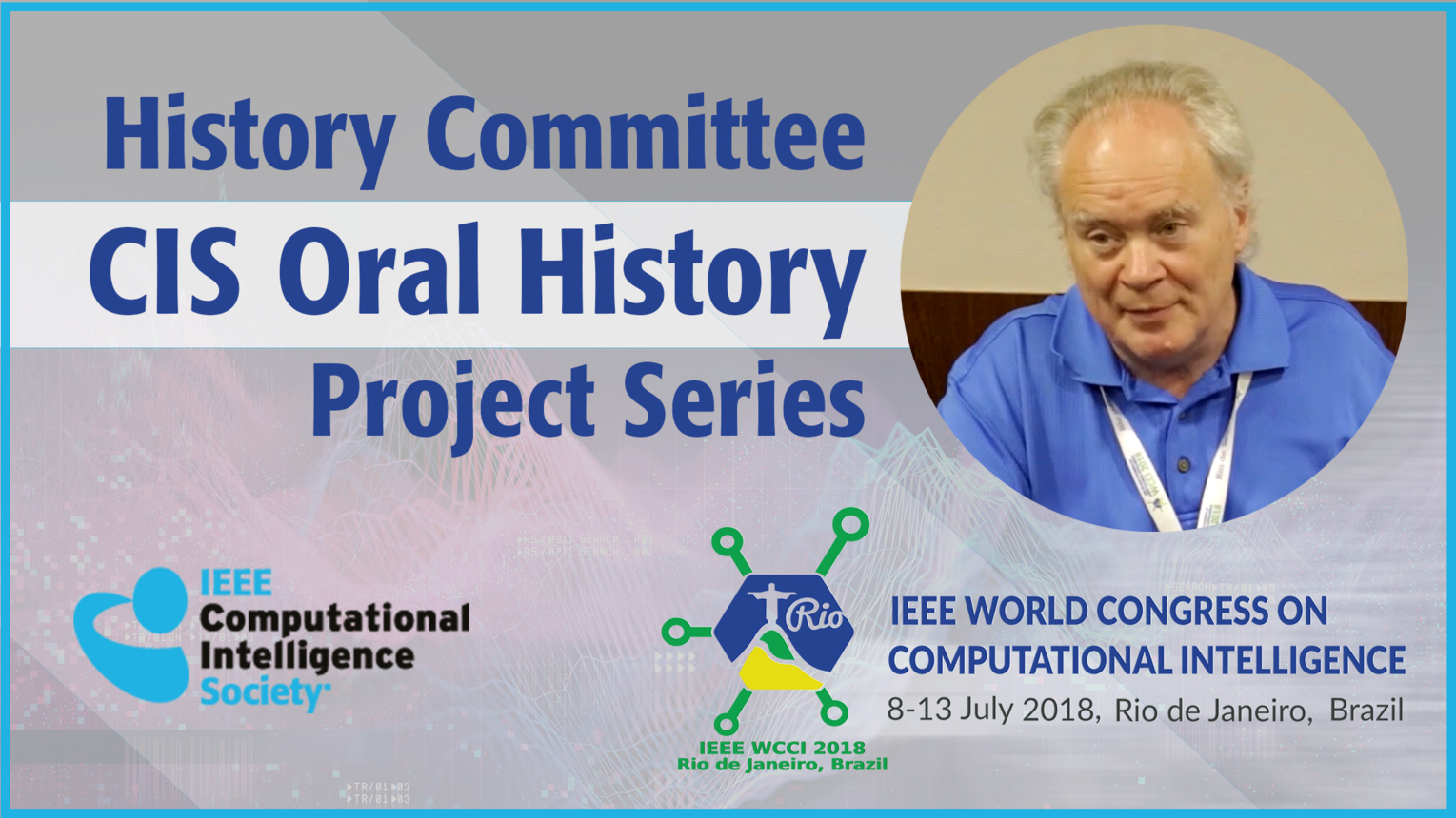 Paul Werbos: History Committee CIS Oral History Project Series