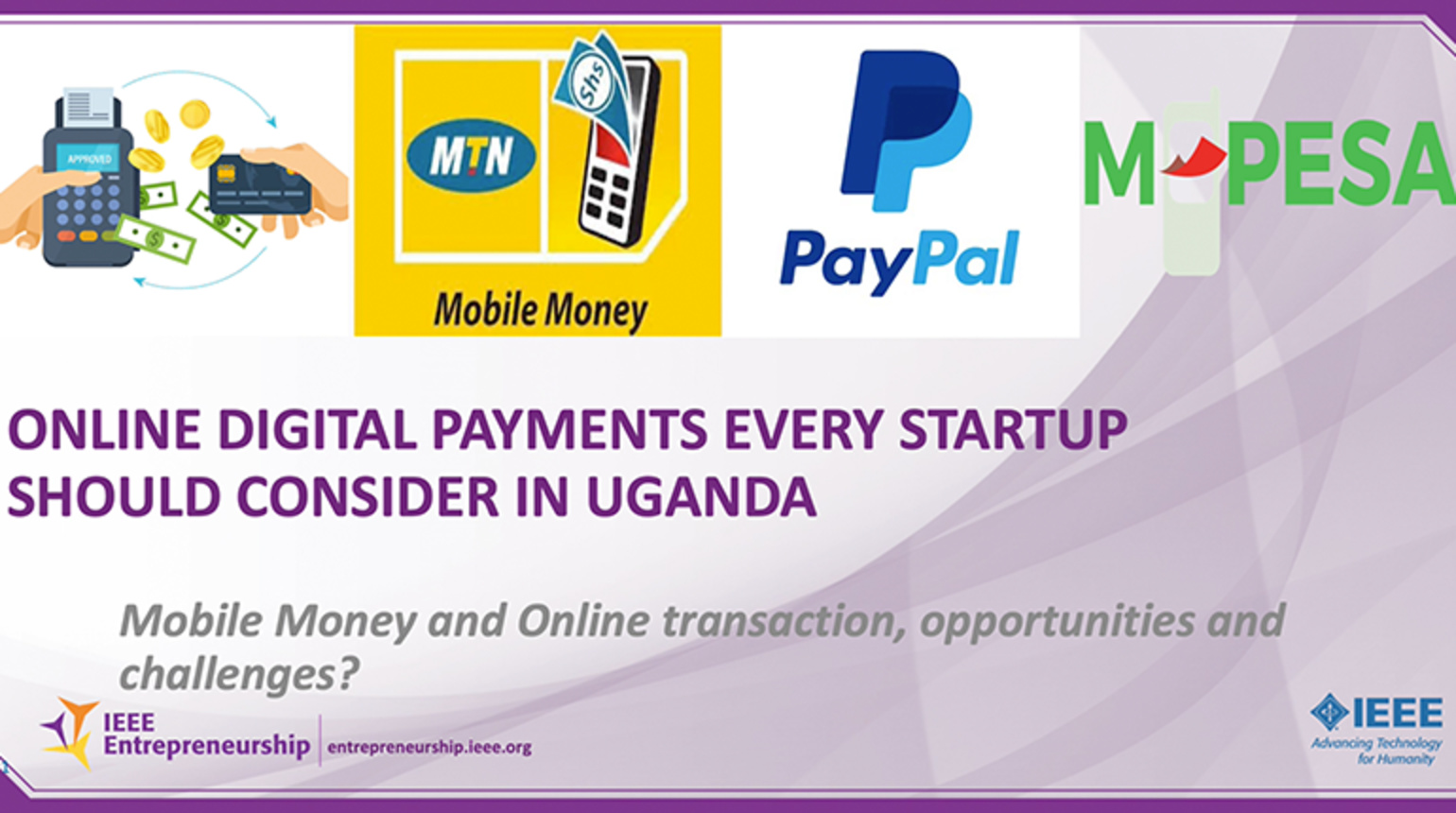 IST-Africa Conference | Entrepreneurial Sessions - Online Digital Payments that Every Startup Should Consider